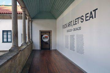 """Exposição """"Fuck Art Let's Eat"""""""